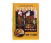 Pohanka ve mlýně a v kuchyni - Zdeněk Šmajstrla