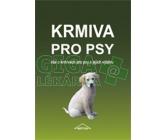 Kniha Krmiva pro psy